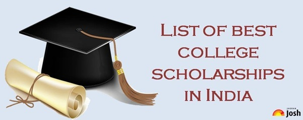 List of best college scholarships in India