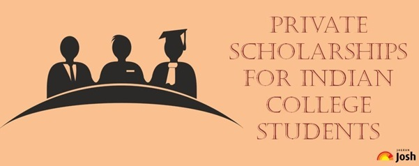 List of private scholarships for Indian college students