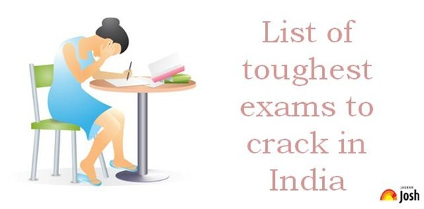 List of toughest exams to crack in India