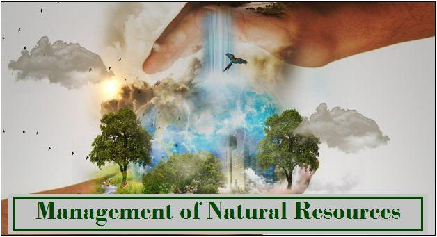 Management of Natural Resources: NCERT Solutions