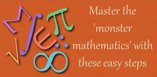 Master the 'monster mathematics' with these easy steps