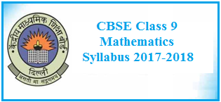 class 9 maths syllabus, cbse syllabus 2017-2018, cbse class 9, mathematics syllabyus 2017-2018
