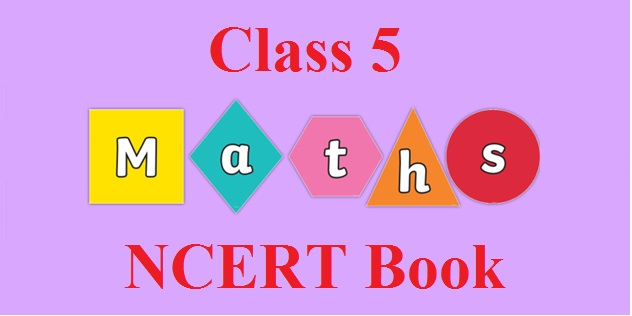 NCERT Book for Class 5 Maths