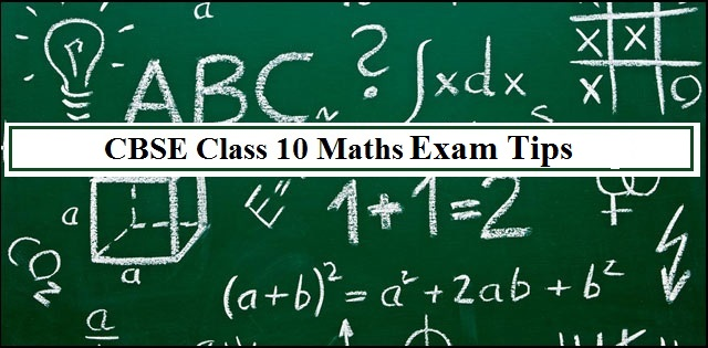 CBSE Class 10 Maths Exam 2019: Revision Tips by Experts