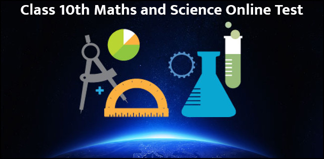 CBSE Class 10 Maths and Science Online Test