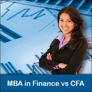 MBA in Finance vs CFA: A Detailed Comparison