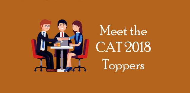 Meet the CAT 2018 Toppers