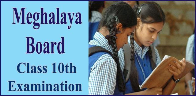 Meghalaya Board 2018 SSLC or Class 10th Examination Begins