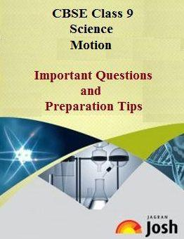 CBSE Class 9 Science, Motion: Important questions
