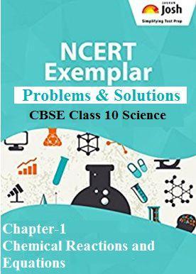 cbse class 10 science NCERT exemplar Solution, Chemical reactions and equations ncert exemplar solution
