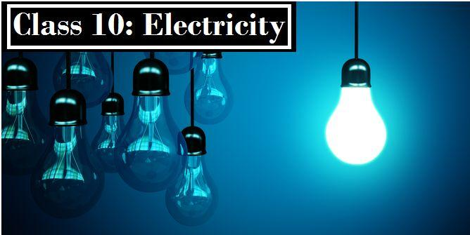 Electricity: NCERT Solutions