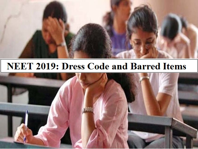 NEET 2019: Dress Code and Barred Items