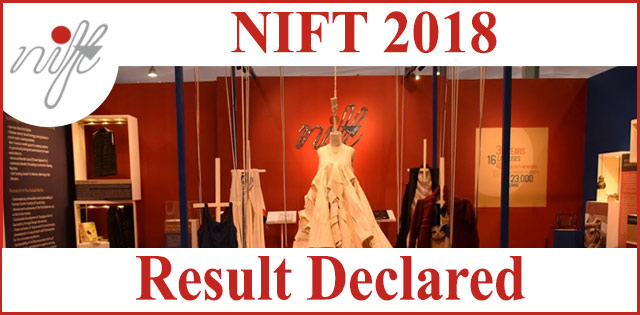 NIFT 2018 Written Exam Result Declared, Check Now @ nift.ac.in