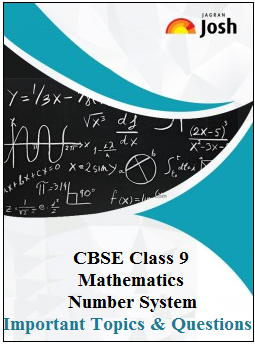 CBSE Class 9 Mathematics, Class 9 Mathematics Important Questions, Number System Important Questions