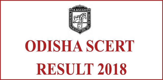 Odisha SCERT Result 2018 for B.Ed, M.Ed, D.El.Ed, B.H.Ed, B.P.Ed, M.Phil examination declared at scert.samsodisha.gov.in