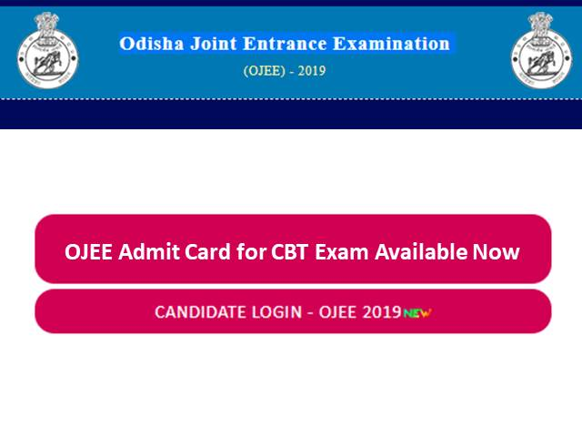 OJEE Admit Card 2019 for CBT Exam released, Download at ojee