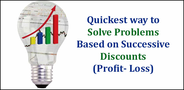 Ssc aptitude tips sucessive discounts profit loss ssc reasoning preparation tips fandeluxe