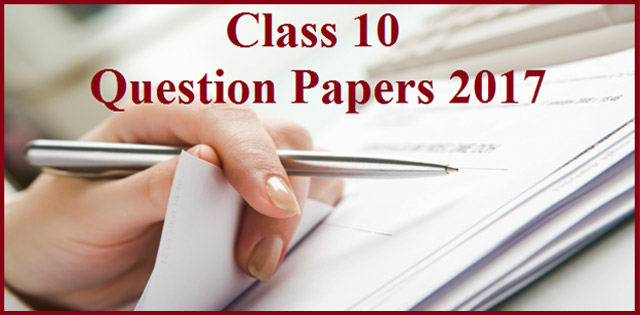 CBSE Class 10 Question Papers 2017