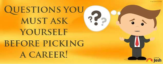 Questions you must ask yourself before picking a career option