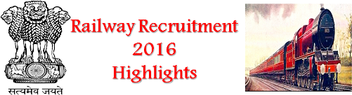 railway-recruitment-2016-highlights