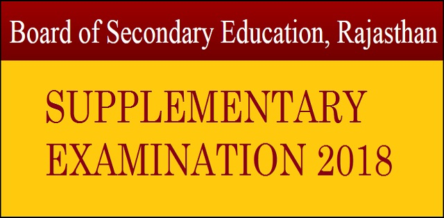 Rajasthan State Board Supplementary Exam 2018