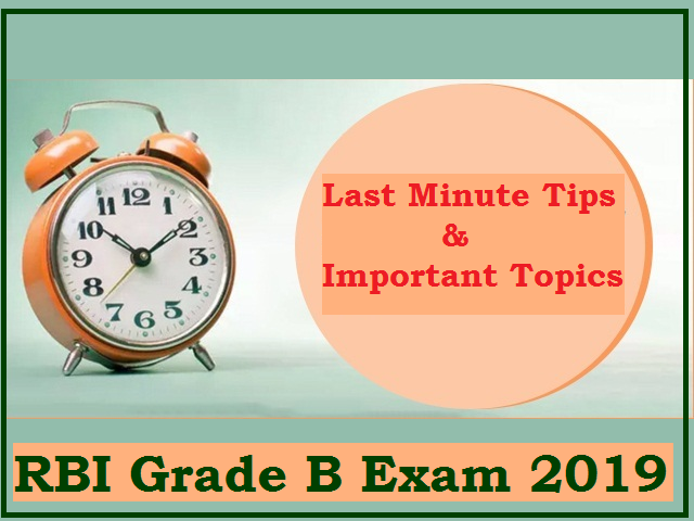 RBI Grade B Last-minute Tips 2019
