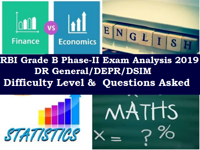 RBI Grade B Phase-II Exam Analysis 2019