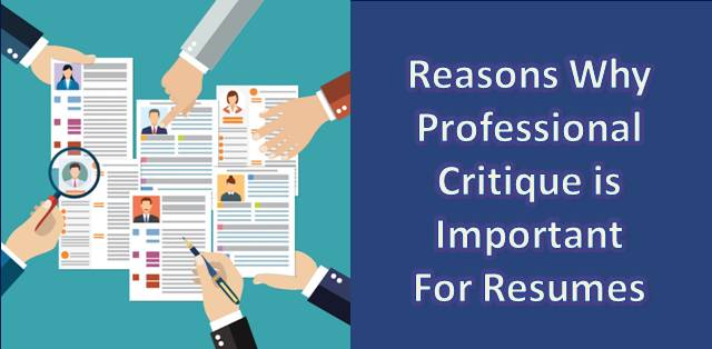 Professional Critique: Why it's essential for your resume