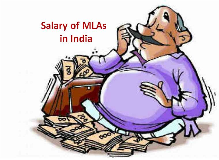What is the salary of MLAs in India?
