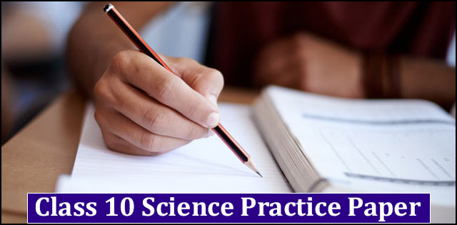 CBSE Class 10 Science Solved Practice Paper 2018