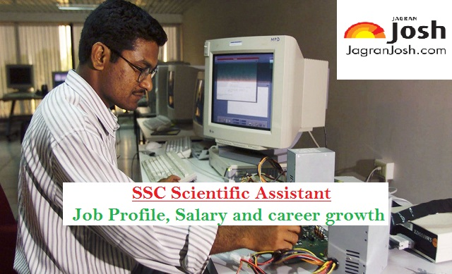 ssc scientific assistant responsibilities