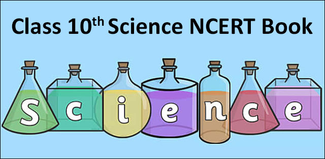 Class 10th Science NCERT Book