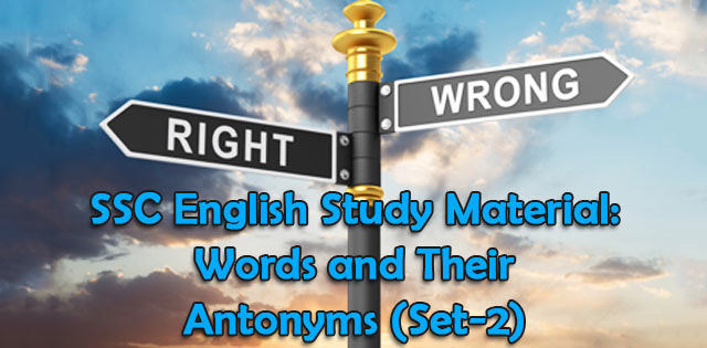 Antonyms for SSC exams
