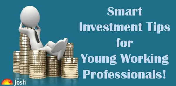 Smart Investment Tips for Young Working Professionals