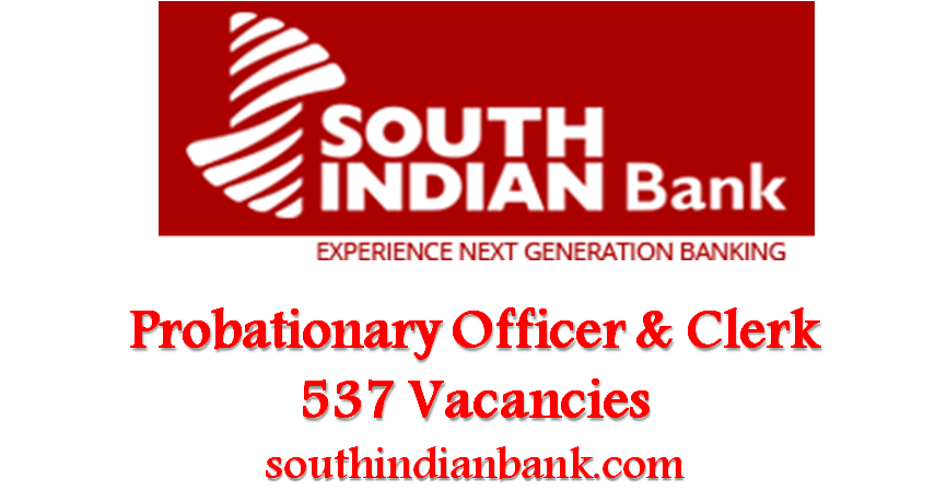 South Indian Bank Recruitment 2017 for Probationary Officer & Clerk Posts – Apply Online