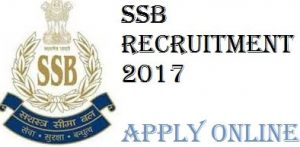 ssb Recruitment 2017