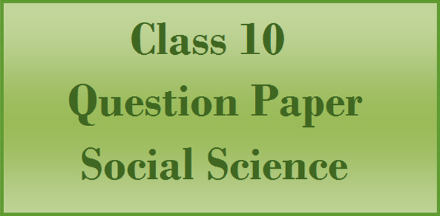 CBSE Class 10 Social Science Question Paper 2017