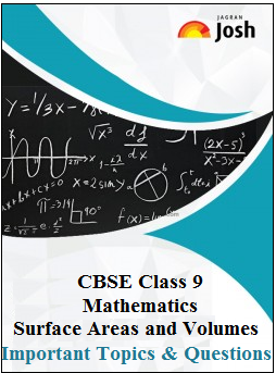 class 9 mathematics important questions, class 9 surface areas and volumes, Surface Areas And Volumes Important Questions