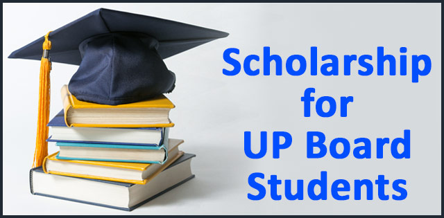 Scholarship 2017-18 for UP Board Student