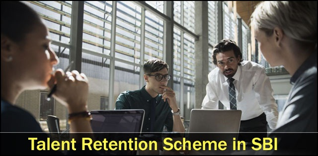 Talent Retention Scheme in SBI: A Step in Right Direction