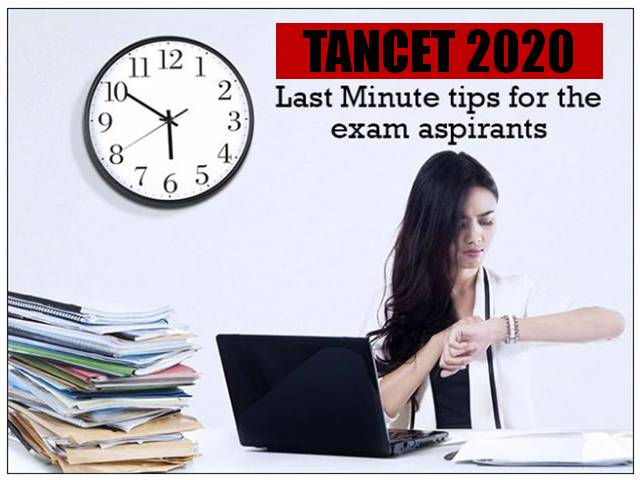 TANCET 2020: Last Minute tips for the exam aspirants