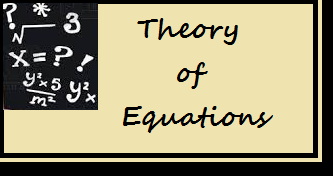 Theory of equtaions