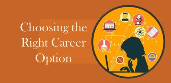 How To Choose A Career >> How To Choose The Right Career Option