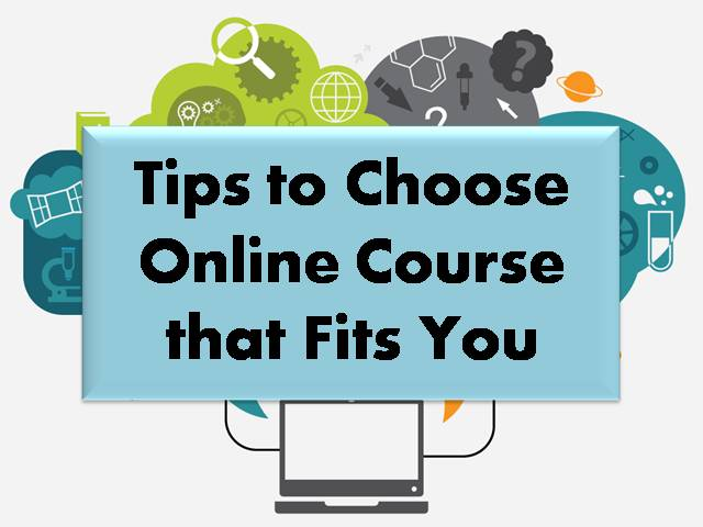 Tips to Choose Online Course