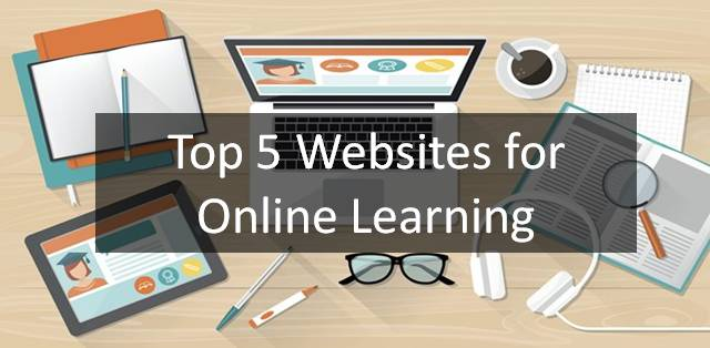 Top 5 Websites for Online Learning
