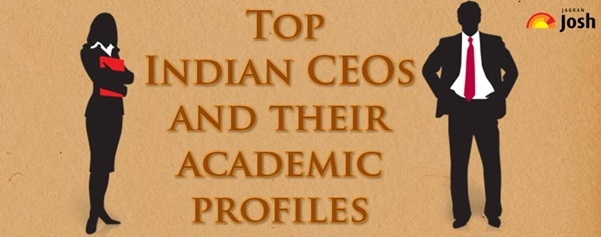 Success Stories: Top Indian CEOs and their academic profiles