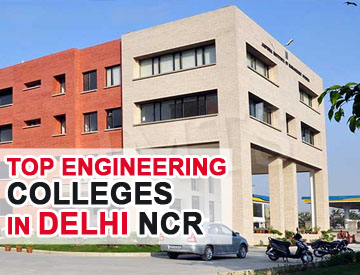 Top Engineering Colleges in Delhi & NCR