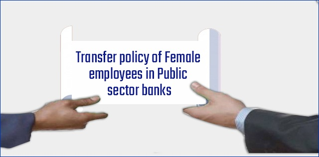 Preferential Transfer Policy for Female Bank Employees