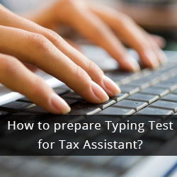 How to prepare Typing Test for Tax Assistant