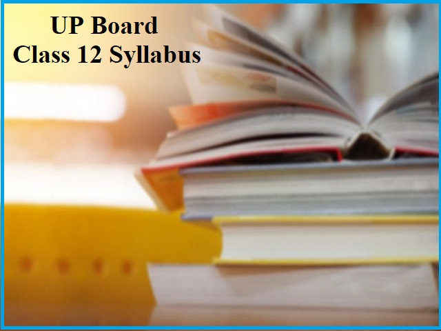 UP Board Syllabus for Class 12: 2020
